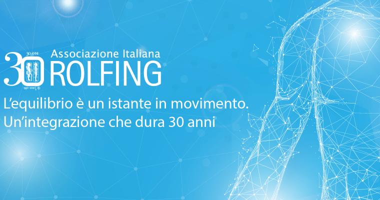 Trentennale Associazione Italiana Rolfing®