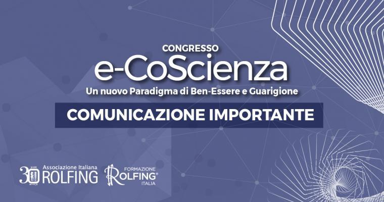 Congresso e-CoScienza - Comunicazione Importante