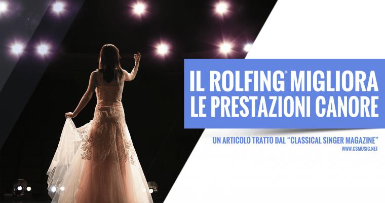 Rolfing, un valido metodo per migliorare le performance artistiche