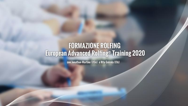 FORMAZIONE ROLFING: European Advanced Rolfing® Training 2020