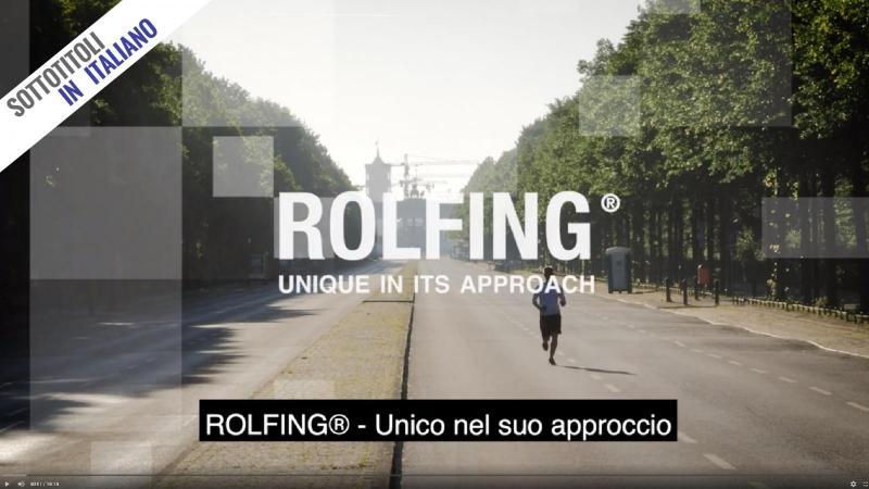 ROLFING - Unico nel suo approccio (Video)
